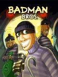 Badman Bros