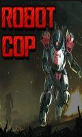 Robot Cop - Game (240 X 400)