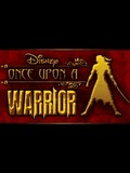 Once Upon A Warrior