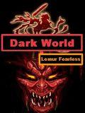 Dark World Lemur sin miedo
