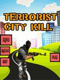 Terrorist City Kill