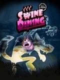 Swine Dining S60