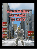 Terrorist Attack In City