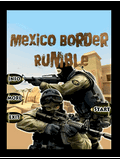 Mexico Border Rumble