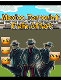 Mexico Terrorist Train Attack