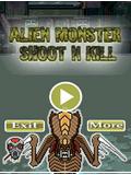 Alien Monster Shootn Kill
