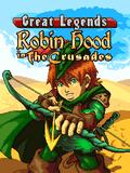 Huyền thoại Robin Hood trong cuộc Thập tự chinh