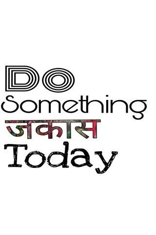 Do Something Jakaas